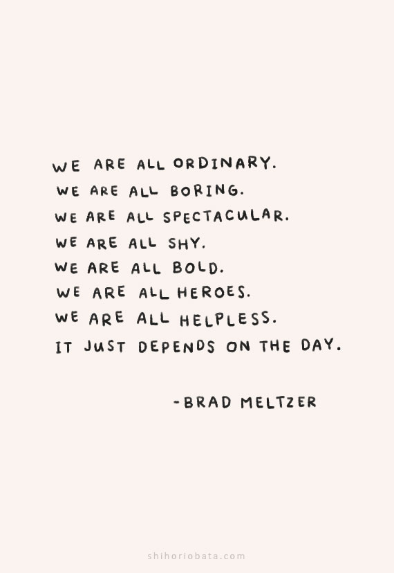we are all ordinary we are all boring quote