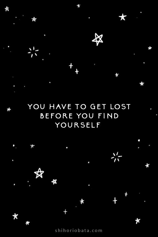 you have to get lost before quote