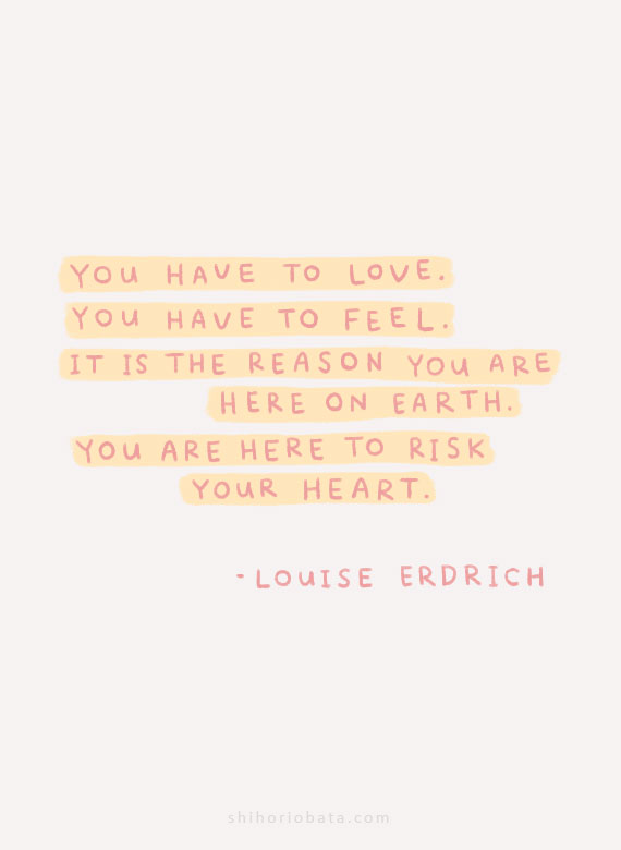 you have to love you have to feel quote