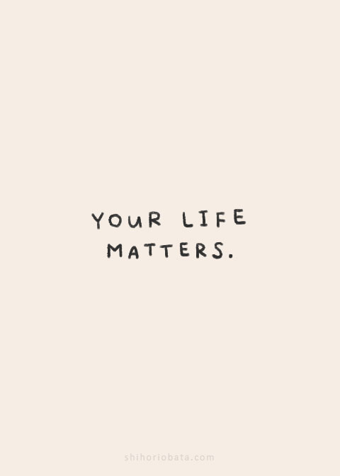 your life matters quote